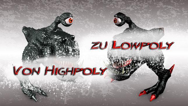 Highpoly zu Lowpoly